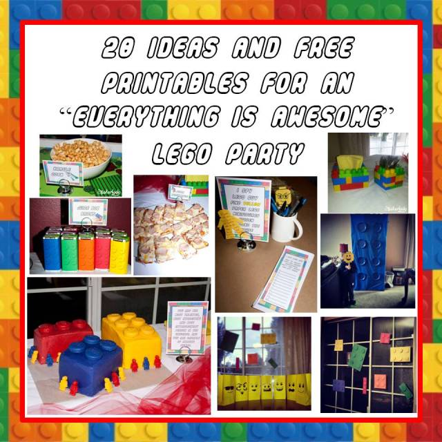 Everything Is Awesome Lego Party Ideas